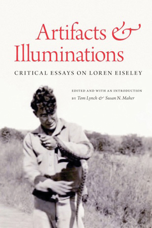 artifacts and illuminations critical essays on loren eiseley
