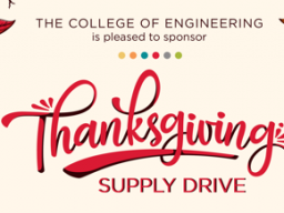 The College of Engineering's Thanksgiving Supply Drive