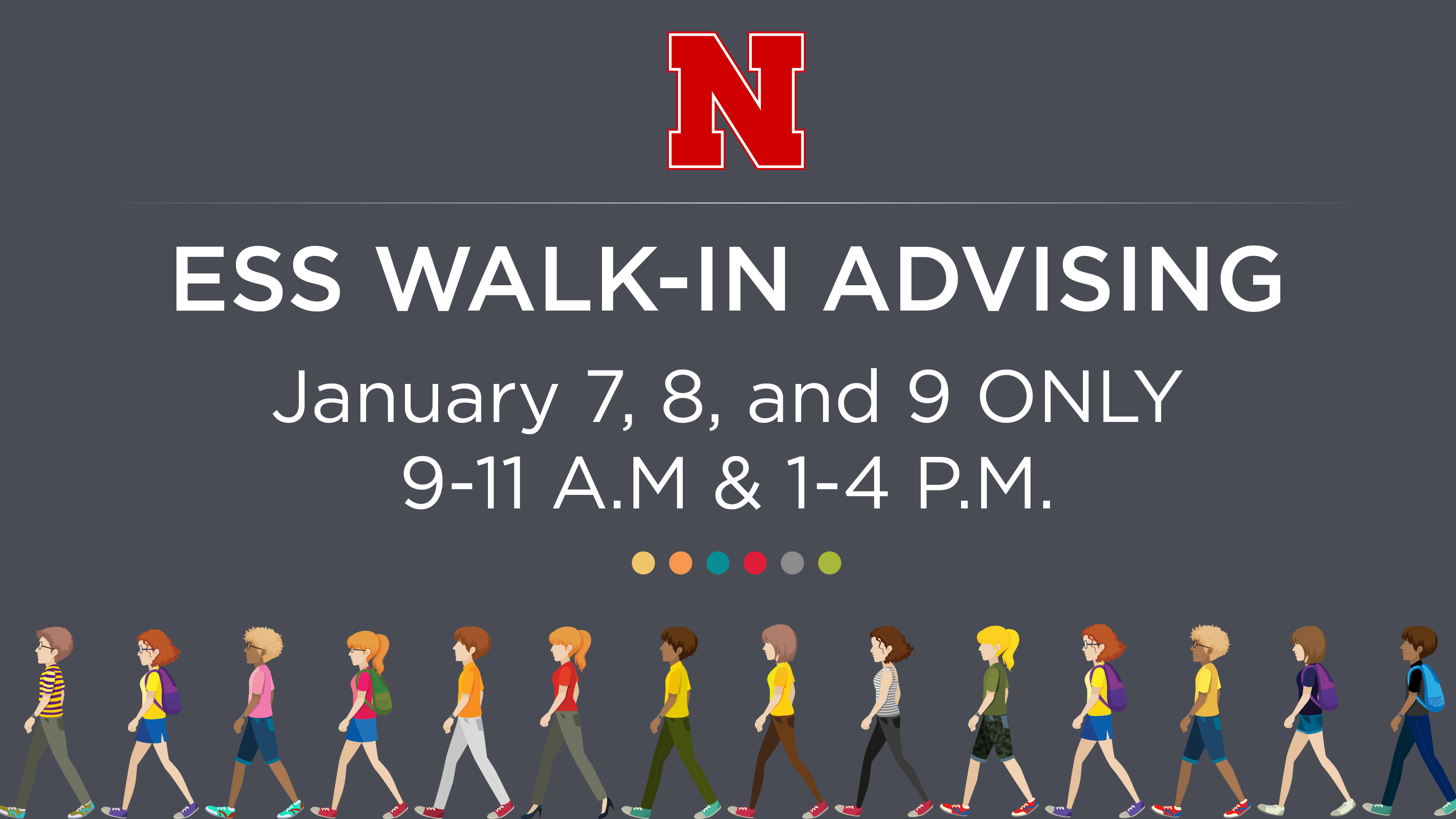 ESS offers Walk-In Advising today, Tuesday and Wednesday.