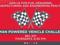 Human Powered Vehicle Challenge club meets at 6:30 p.m. Thursdays in SEC 237.