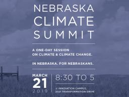 The Nebraska Climate Summit is set for March 21 at Nebraska Innovation Campus.
