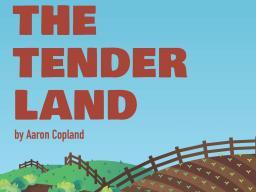 "UNL Opera will take ""The Tender Land"" to three cities across Nebraska."