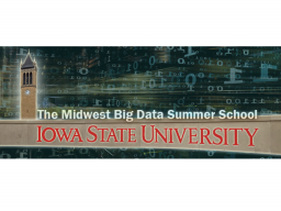 2019 Midwest Big Data Summer School