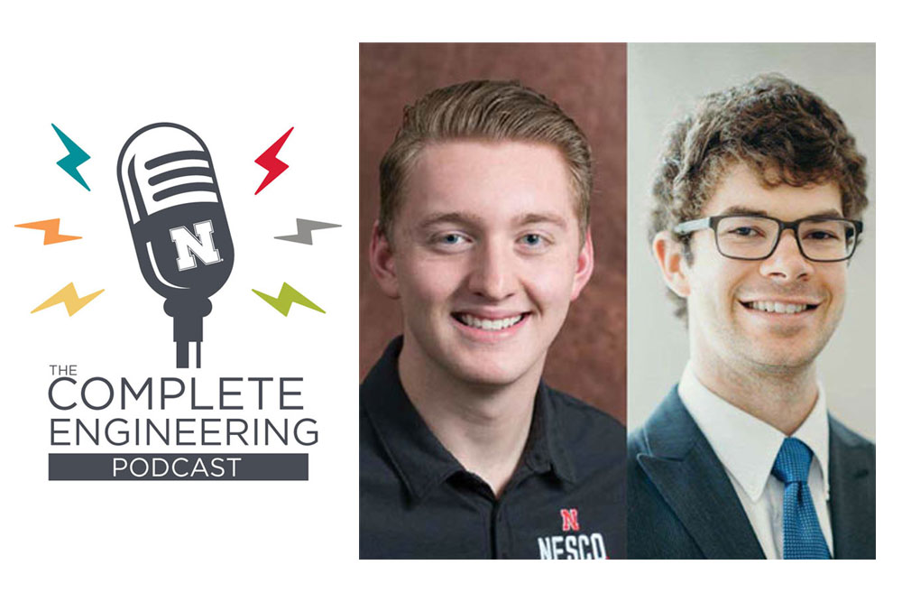 The Nebraska Engineering student experience is in focus on the latest episode of The Complete Engineering Podcast.