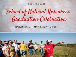 Spring graduation at SNR is set for May 3, 2019, in Hardin Hall.