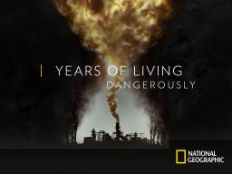National Geographic's Years of Living Dangerously series
