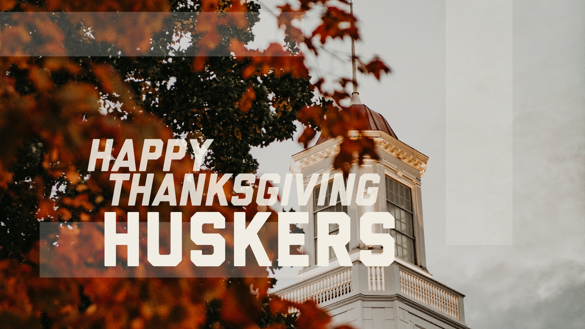 Happy Thanksgiving, Huskers!