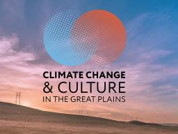 Climate Change & Culture in the Great Plains conference