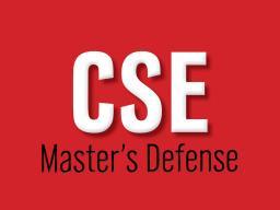 CSE Master's Thesis Defense