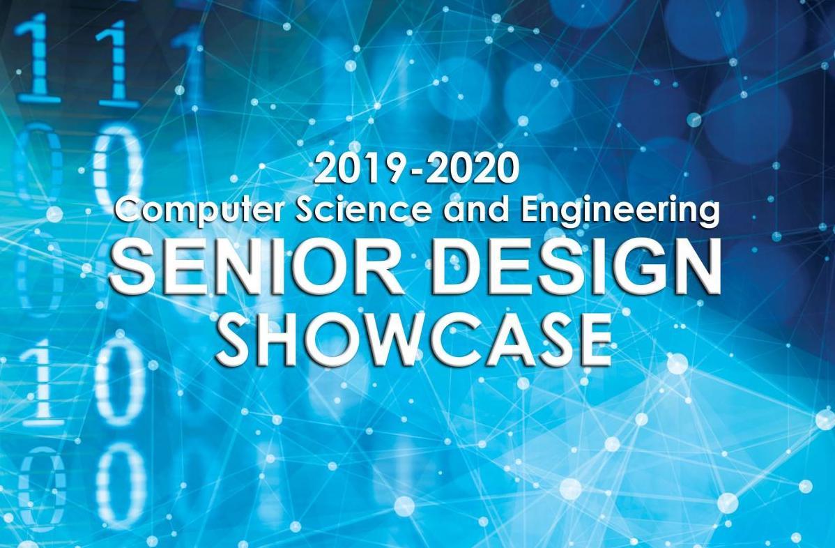 The 2019-20 CSE Senior Design Showcase