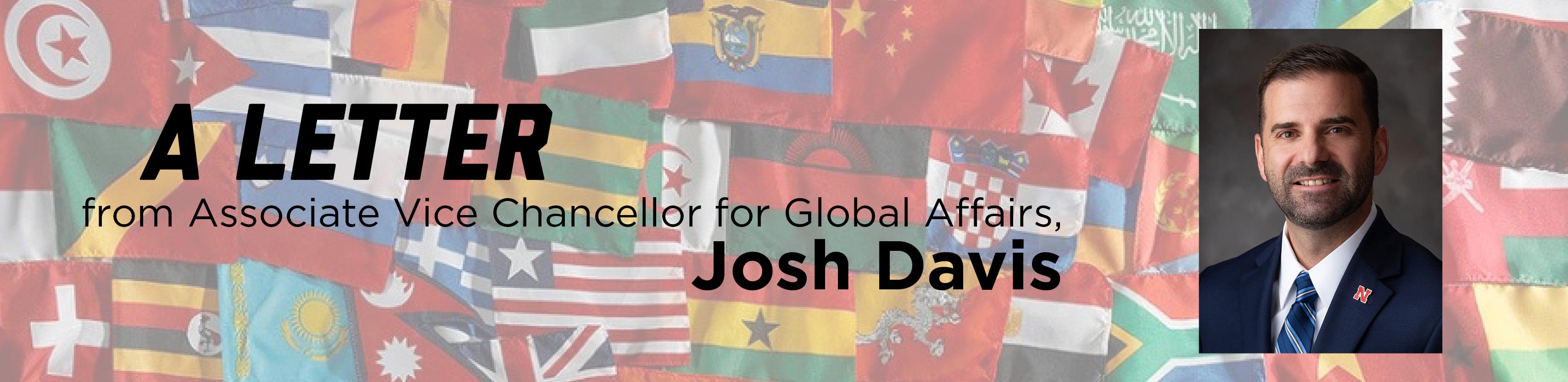 Associate Vice Chancellor for Global Affairs, Josh Davis