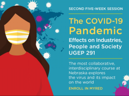 UGEP 291: The COVID-19 Pandemic: Effects on Industries, People and Society.