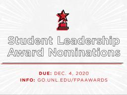 Student Leadership Award nominations are due on Friday, Dec. 4.