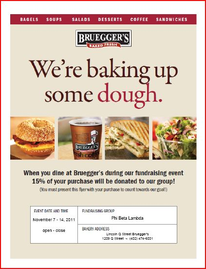 Print & bring this flier to Bruegger's Bagels at 1209 Q Street by November 14th for 15% of your sales to be donated to UNL PBL!