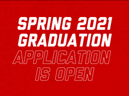 The Spring 2021 graduation application deadline is January 29.