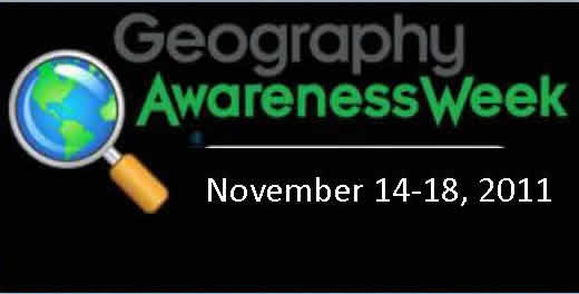 The National Geographic Society promotes Geography Awareness Week each year to highlight and support geographic education. This year's theme is Geography: The Adventure in Your Community.