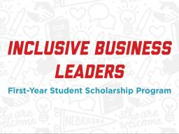 Incoming students with interest in making business more inclusive for all are invited to apply for the new Inclusive Business Leaders program by March 1.