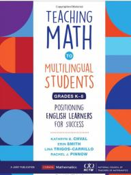 https://www.nctm.org/Store/Products/Teaching-Math-to-Multilingual-Students--Positioning-English-Learners-for-Success/