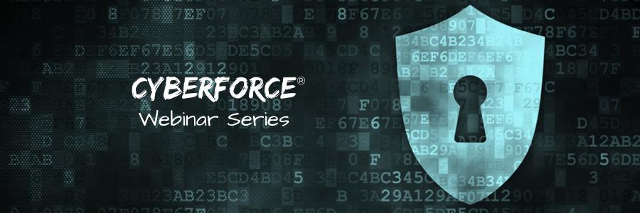 CyberForce Webinar Series