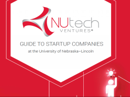 NUtech Ventures published a new guide to help aspiring entrepreneurs at the University of Nebraska-Lincoln.