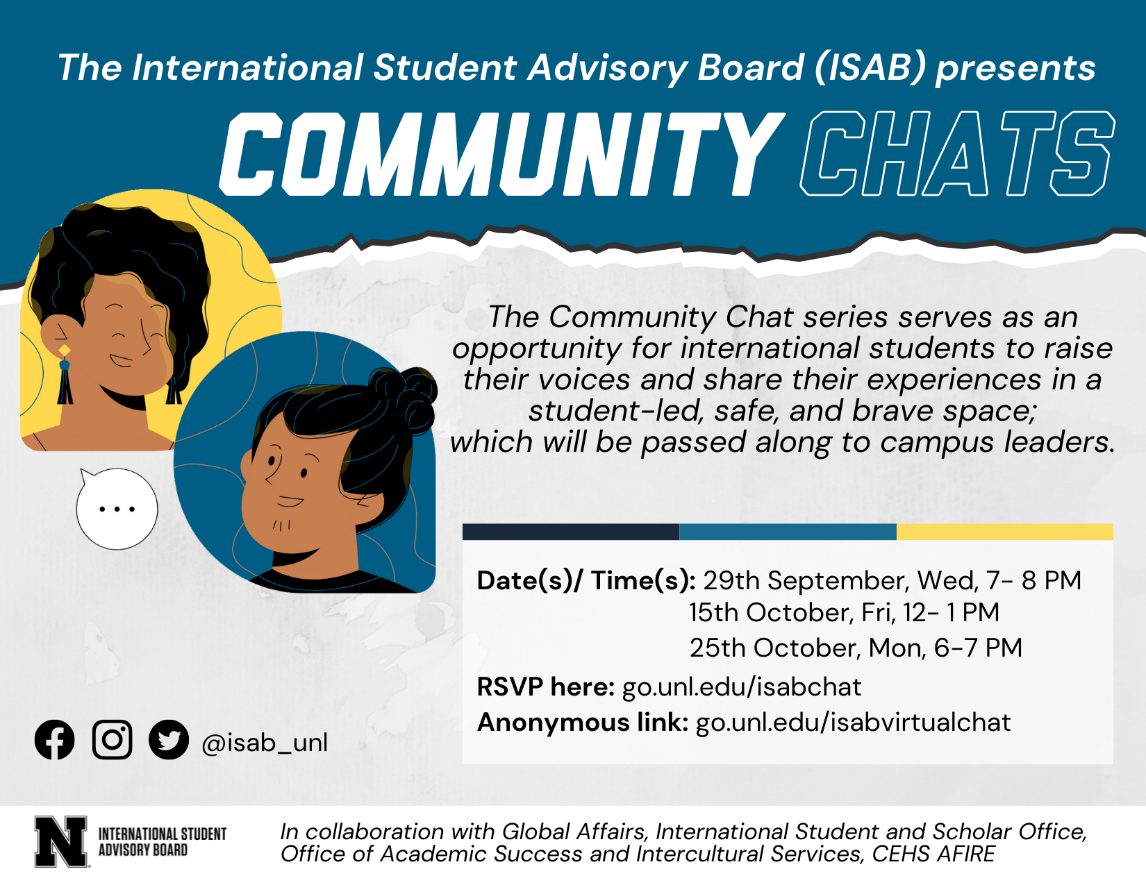 The International Student Advisory Board (ISAB) is hosting a series of Community Chats for international students where students will be able to raise their voices and share their experiences in a student-led, safe, and brave space.