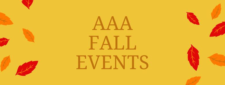 AAA Fall Events