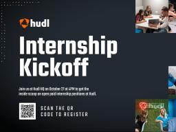 Attend the Hudl Internship Kickoff event on Oct. 27.