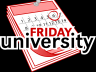 FRIDAY university