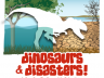 Dinosaurs & Disasters 2012