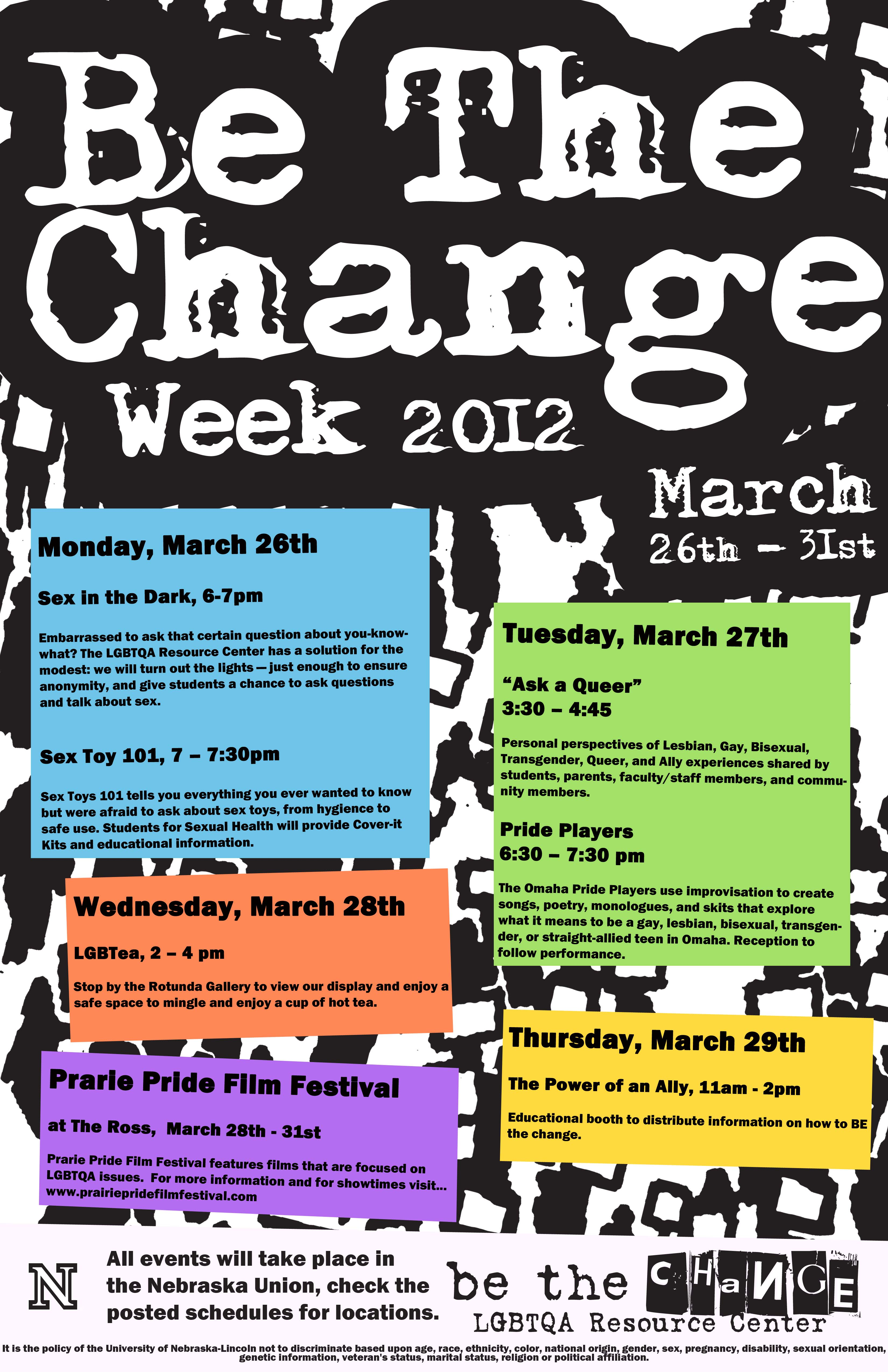LGBTQA Resource Center hosts 'Be The Change Week 2012' - March 26th - 31st