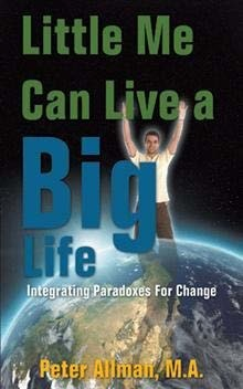 Little Me Can Live a Big Life by Pete Allman, M.A.