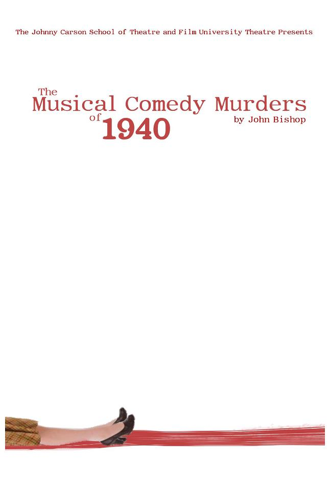 """University Theatre Presents """"The Musical Comedy Murders of 1940"""""""