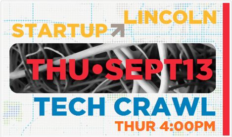 Lincoln's Startup Tech Crawl is Thursday, September 13 at 4-7 PM.