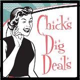 Chicks Dig Deals