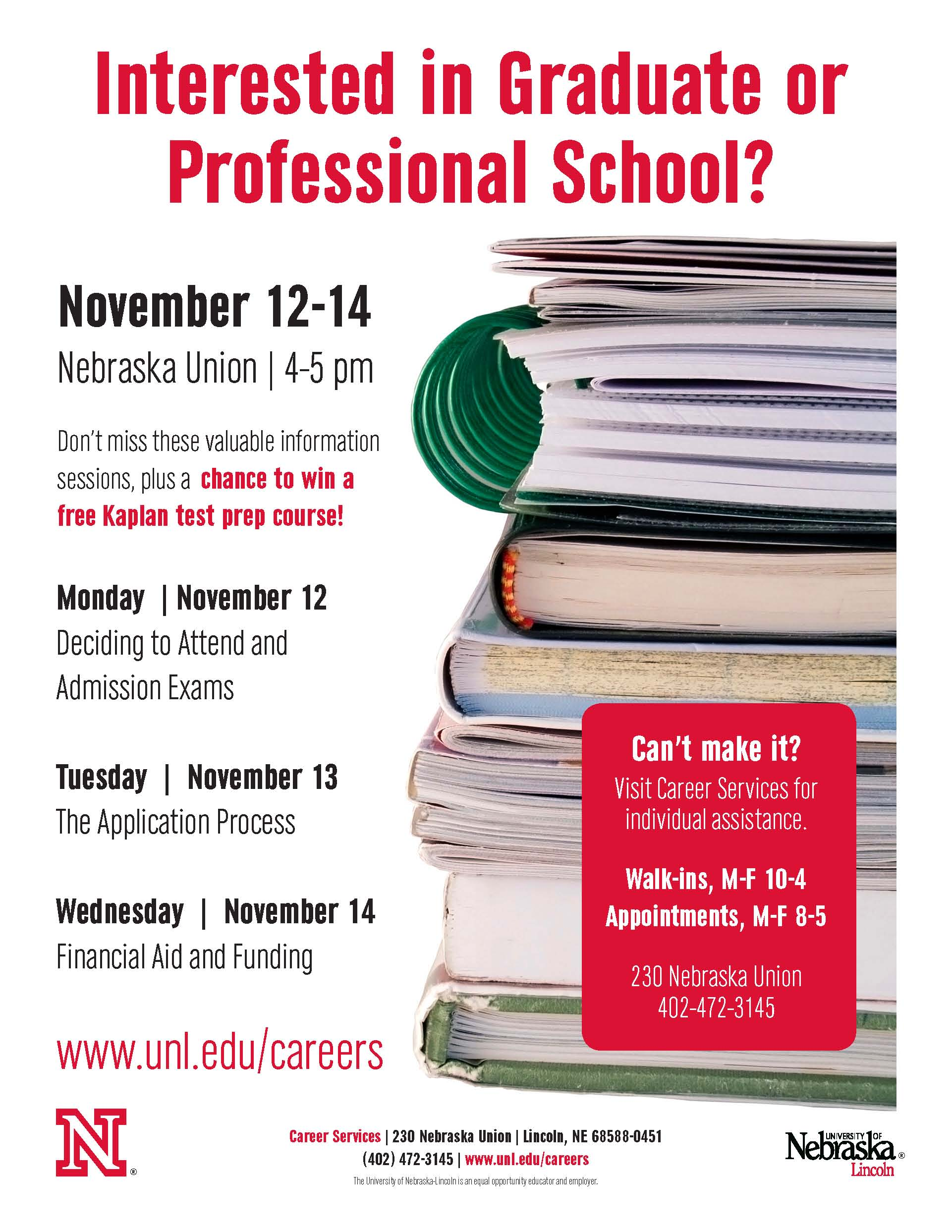 Learn about attending graduate or professional school at information sessions on November 12-14.