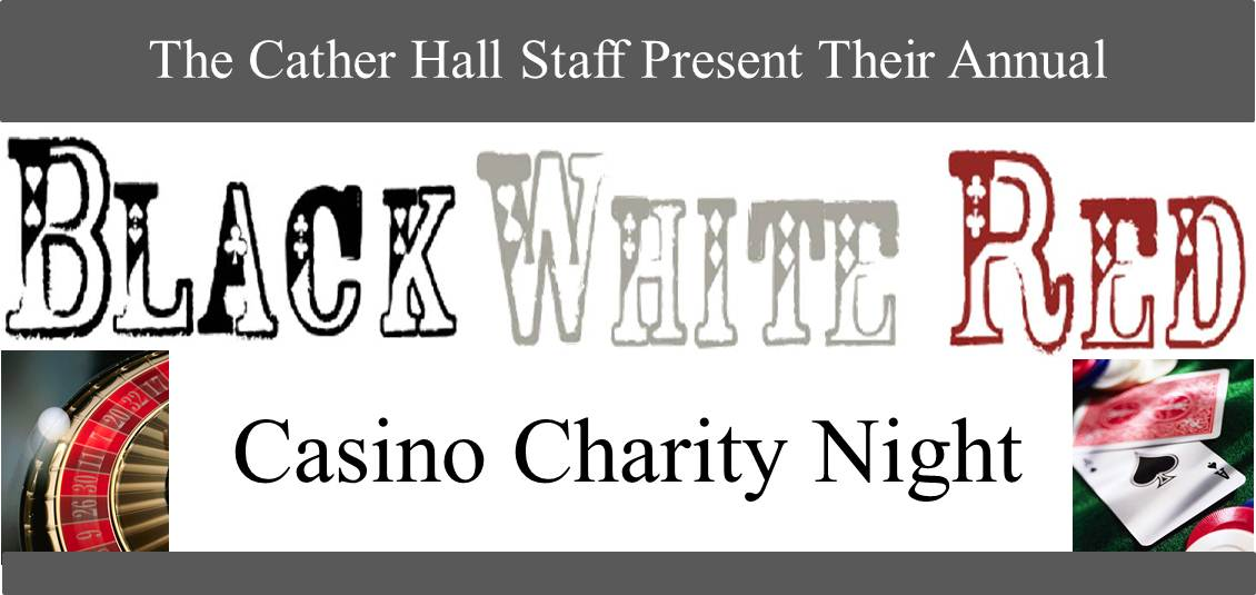 Cather Hall Staff Present Their Annual Black White Red Casino Charity Night