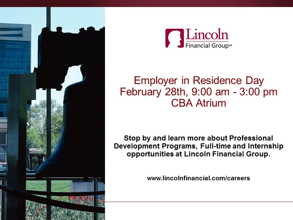 Lincoln Financial Group is this week's CBA Employer in Residence on Thursday, February 28th.