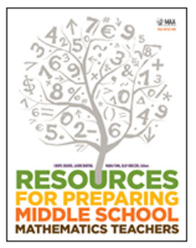 MAA's Resources for Preparing Middle School Mathematics Teachers