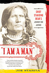 i-am-man-chief-standing-bears-journey-for-joe-starita-paperback-cover-art.jpg