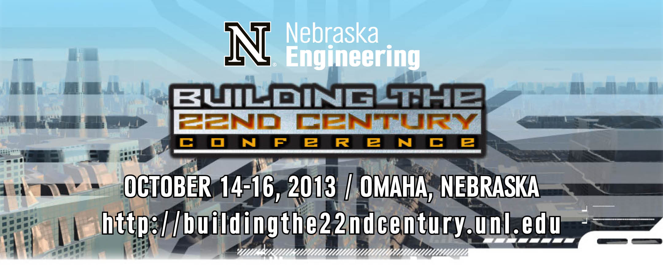 'Building the 22nd Century' conference, Oct. 14-16 in Omaha and Lincoln, offers discount rate for UNL