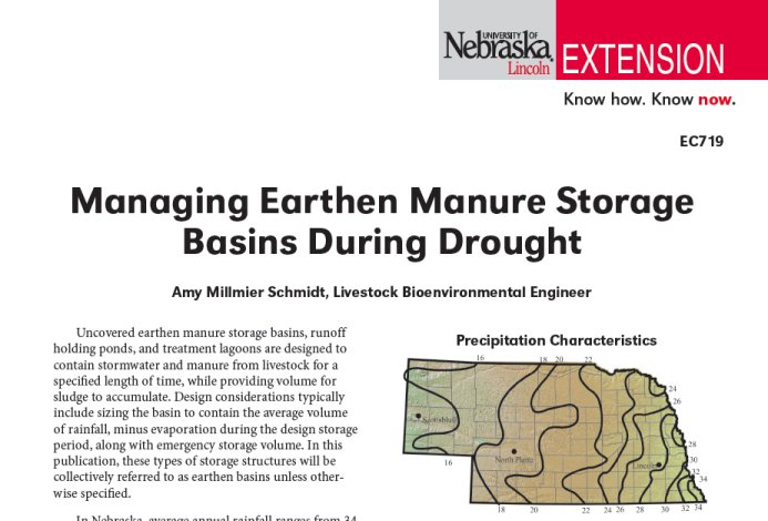 A new extension publication is available to assist producers in managing their earthen manure storage basins during drought conditions.