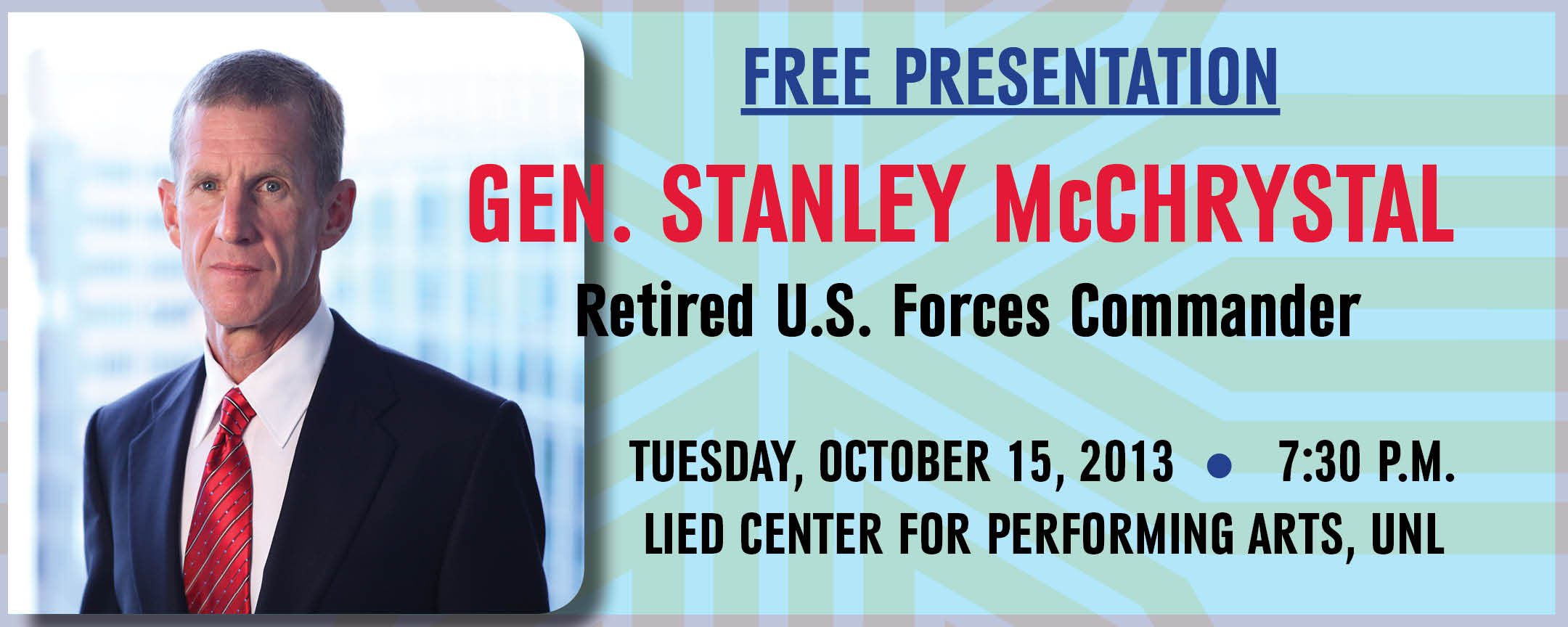 Gen. Stanley McChrystal speaks Tuesday, Oct. 15 at 7:30 p.m. - a free presentation at Lincon's Lied Center