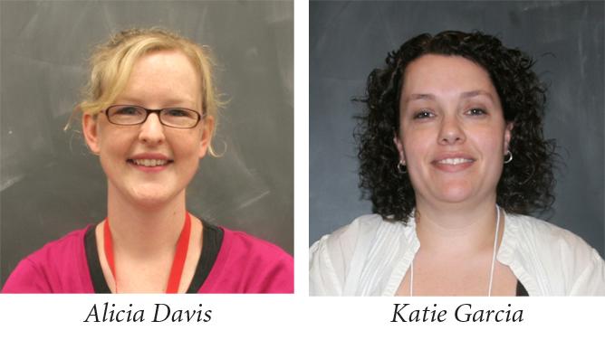 Noyce Master Teaching Fellows Alicia Davis and Katie Garcia