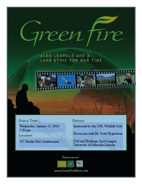 """The UNL Wildlife Club invites the public to attend a free screening of """"Green Fire"""" at 7 p.m., Jan. 15 in Hardin Hall."""