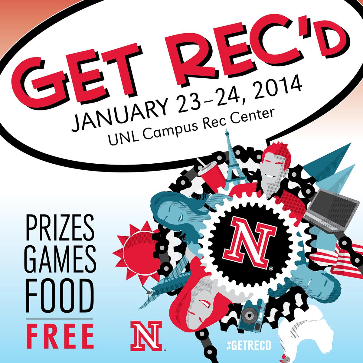 GET REC'd 2014, Jan. 23-24 - UNL Campus Rec
