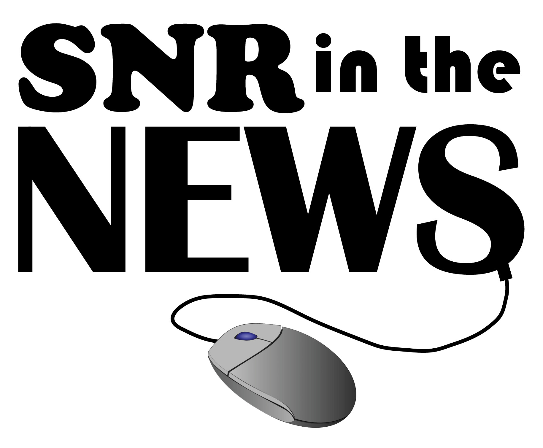 SNR was featured in several news stories during the month of January.