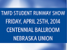 TMFD Student Runway Show - Friday April 25, 2014