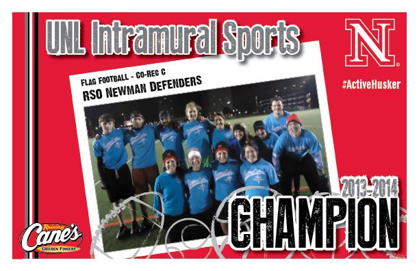 2013 Flag Football Co-Rec C Champs: RSO Newman Defenders