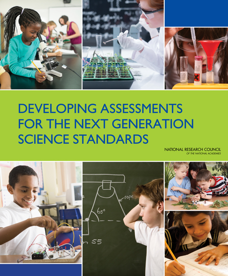 """Developing Assessments for the Next Generation Science Standards"""