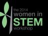 2014 Women in STEM Workshop
